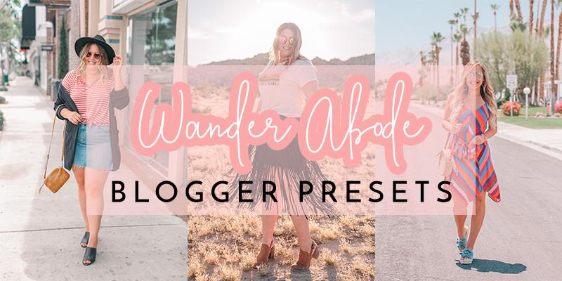 wander abode blogger presets
