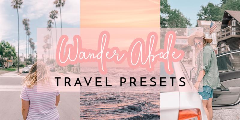 Wander Abode Travel Lightroom Presets